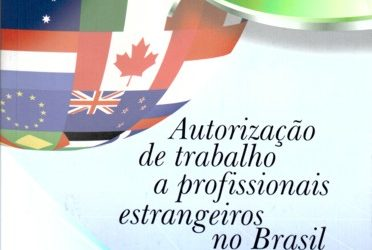 Livro Autorização de Trabalho a Profissionais Estrangeiros no Brasil – Legislação