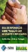 Guia de informação sobre trabalho aos imigrantes e refugiados Haitiano/Português