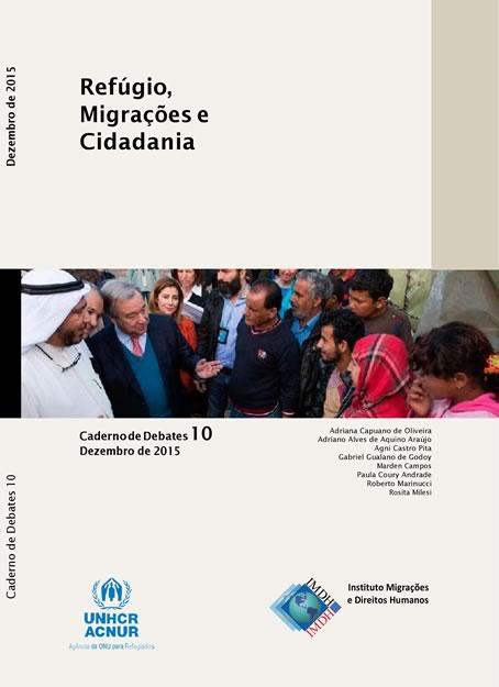 Caderno de Debates 10 – Refúgio, Migrações e Cidadania