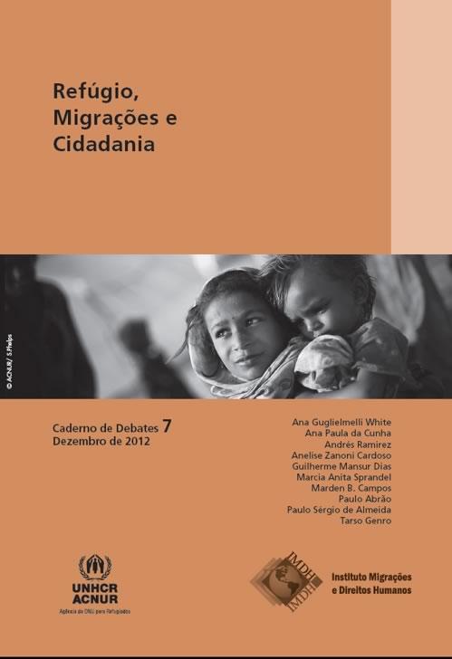 Caderno de Debates 07 – Refúgio, Migrações e Cidadania