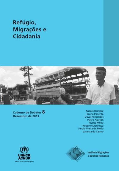 Caderno de Debates 08 – Refúgio, Migrações e Cidadania