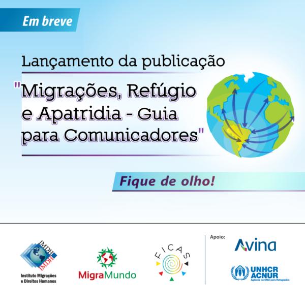 Organizações lançam guia sobre migração destinado a comunicadores