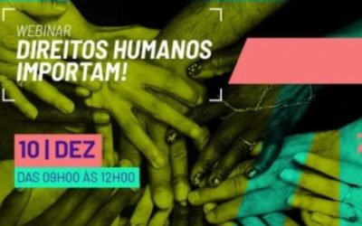 """Organizações signatárias do Pacto pela Vida e pelo Brasil realizam conferência """"Direitos humanos importam"""""""