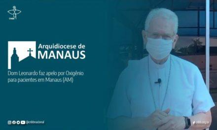 Falta às pessoas oxigênio: Arcebispo de Manaus faz apelo por ajuda