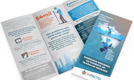 InPACTO lança Campanha Nacional de Combate ao Trabalho Escravo