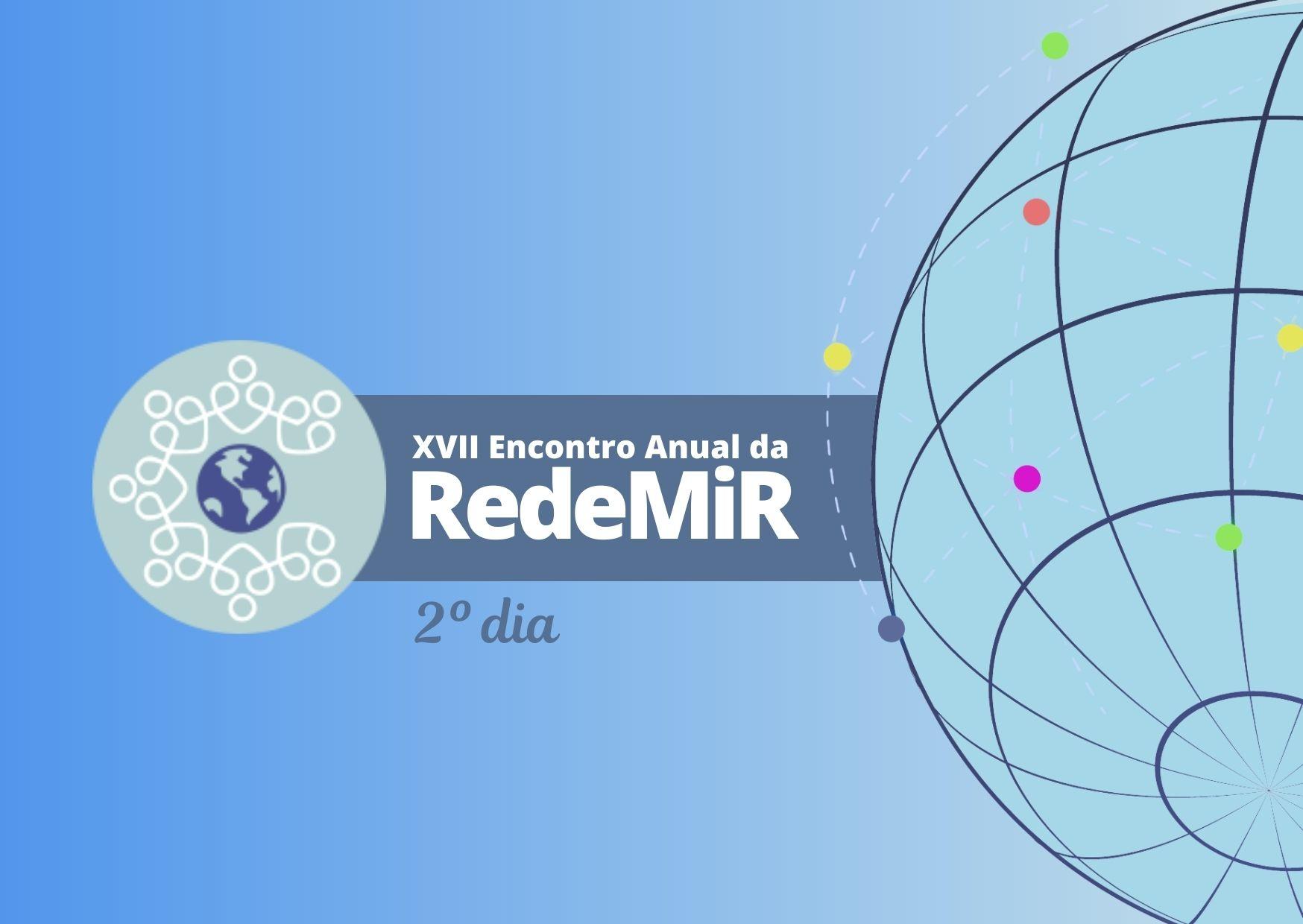 Estratégias de proteção para grupos em situação de vulnerabilidade foi tema de Encontro da RedeMiR